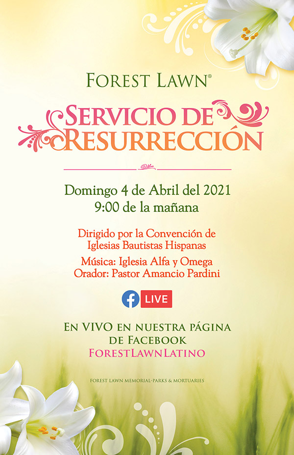Forest Lawn Easter 2021 - Spanish