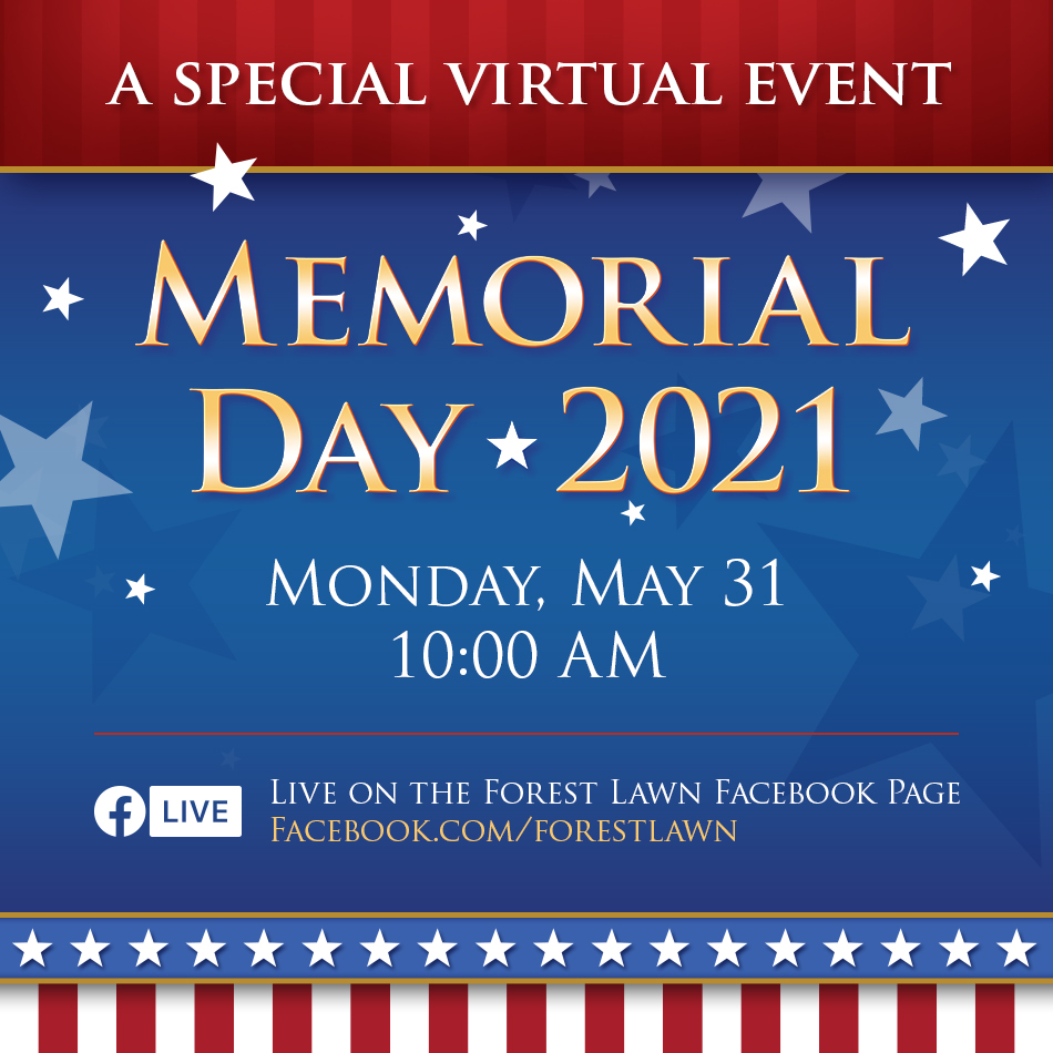 Forest Lawn Memorial Day Event 2021
